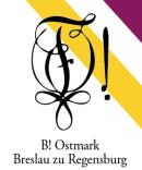 B! Ostmark Breslau zu Regensburg